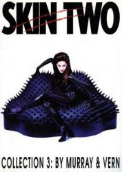 Skin Two Collection 3 by Murray and Vern