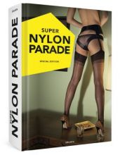 Super Nylon Parade