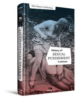 The History of Sexual Punishment in Pictures