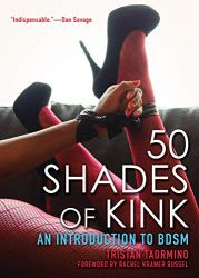 50 Shades of Kink. An Introduction to BDSM