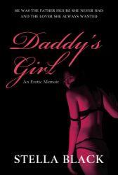 Daddy's Girl, by Stella Black