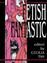 Fetish Fantastic - kindle edition