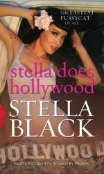 Stella Does Hollywood, by Stella Black