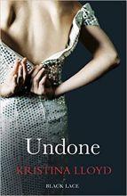 Undone. by Kristina Lloyd